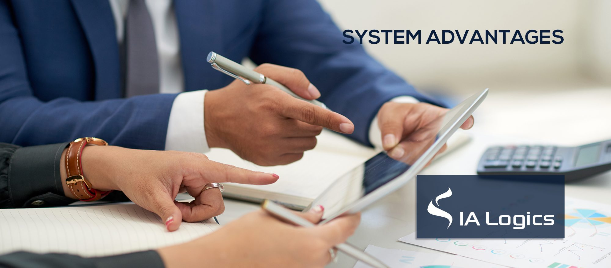 System Advantages